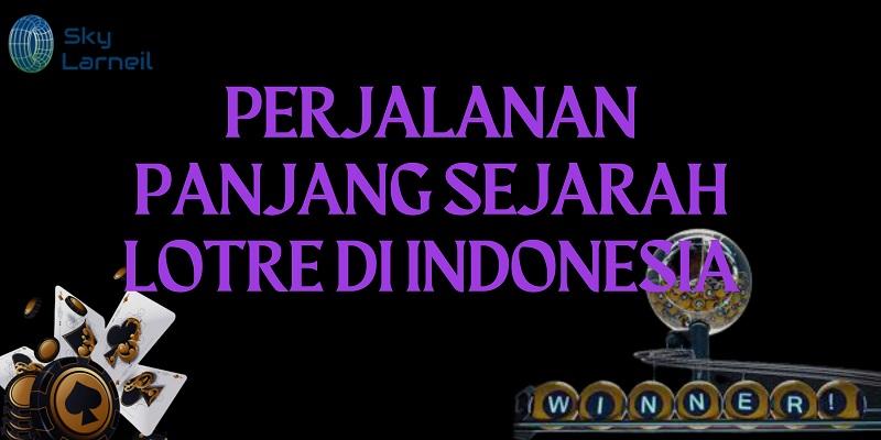 Banner Perjalanan Panjang Sejarah Lotre di Indonesia